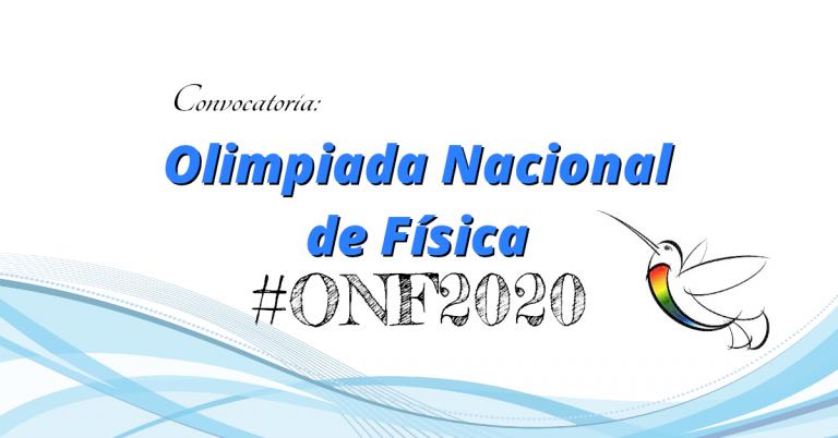 Nueva Convocatoria – Olimpiada Nacional de Física 2020