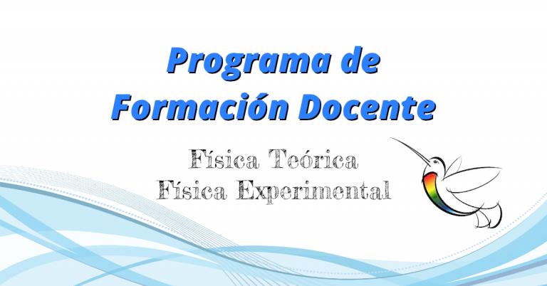 Lee más sobre el artículo Programa de Formación Docente 2021 Q2